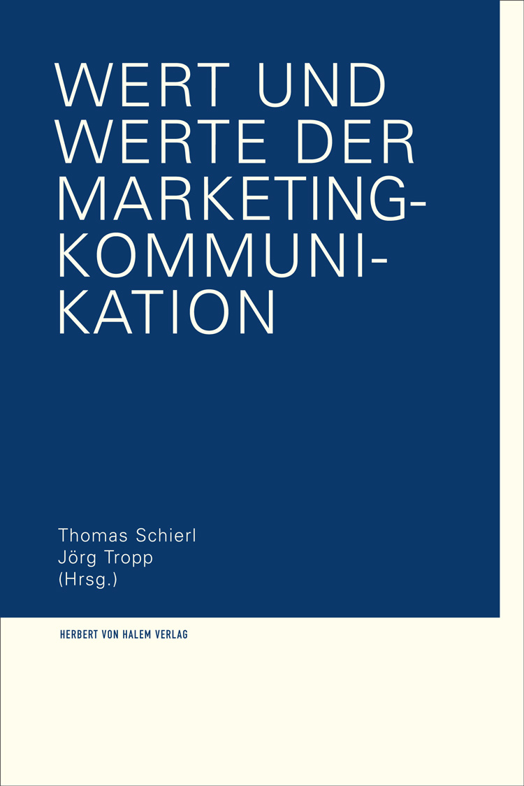Wert und Werte der Marketing-Kommunikation